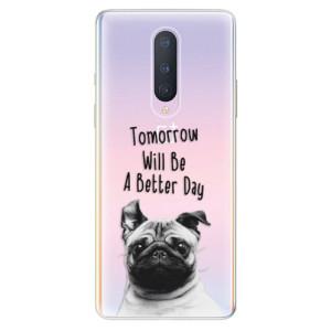 Silikonové pouzdro iSaprio - Better Day 01 na mobil OnePlus 8