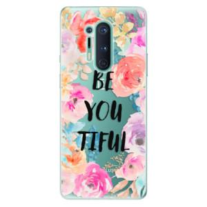 Silikonové pouzdro iSaprio - BeYouTiful na mobil OnePlus 8 Pro