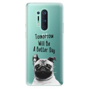 Silikonové pouzdro iSaprio - Better Day 01 na mobil OnePlus 8 Pro