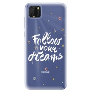 Odolné silikonové pouzdro iSaprio - Follow Your Dreams - white na mobil Huawei Y5p / Honor 9S