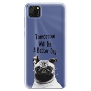 Odolné silikonové pouzdro iSaprio - Better Day 01 na mobil Huawei Y5p / Honor 9S