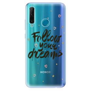 Odolné silikonové pouzdro iSaprio - Follow Your Dreams - black na mobil Honor 20e / Honor 20 Lite