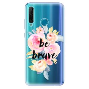 Odolné silikonové pouzdro iSaprio - Be Brave na mobil Honor 20e / Honor 20 Lite