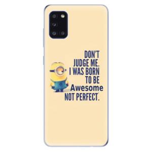 Odolné silikonové pouzdro iSaprio - Be Awesome na mobil Samsung Galaxy A31