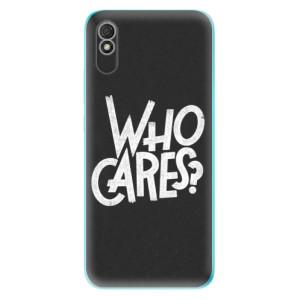 Odolné silikonové pouzdro iSaprio - Who Cares na mobil Xiaomi Redmi 9A