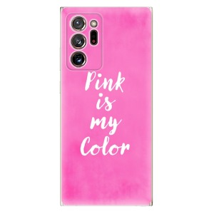 Odolné silikonové pouzdro iSaprio - Pink is my color na mobil Samsung Galaxy Note 20 Ultra - poslední kousek za tuto cenu