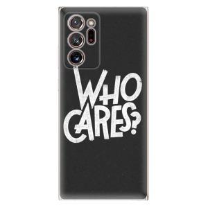Odolné silikonové pouzdro iSaprio - Who Cares na mobil Samsung Galaxy Note 20 Ultra