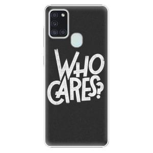 Plastové pouzdro iSaprio - Who Cares na mobil Samsung Galaxy A21s
