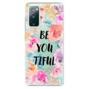Plastové pouzdro iSaprio - BeYouTiful na mobil Samsung Galaxy S20 FE / Samsung Galaxy S20 FE 5G