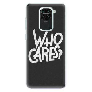 Plastové pouzdro iSaprio - Who Cares na mobil Xiaomi Redmi Note 9