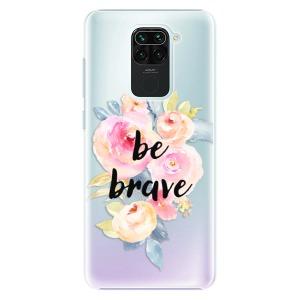 Plastové pouzdro iSaprio - Be Brave na mobil Xiaomi Redmi Note 9