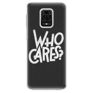 Plastové pouzdro iSaprio - Who Cares na mobil Xiaomi Redmi Note 9S / Xiaomi Redmi Note 9 Pro