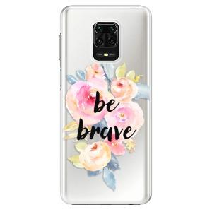Plastové pouzdro iSaprio - Be Brave na mobil Xiaomi Redmi Note 9S / Xiaomi Redmi Note 9 Pro
