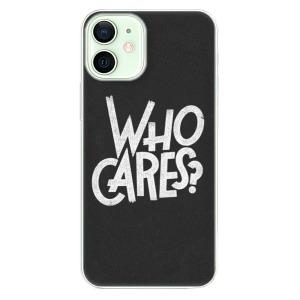 Plastové pouzdro iSaprio - Who Cares na mobil Apple iPhone 12