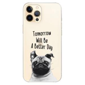 Odolné silikonové pouzdro iSaprio - Better Day 01 na mobil Apple iPhone 12 Pro Max
