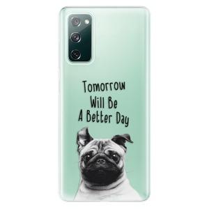 Odolné silikonové pouzdro iSaprio - Better Day 01 na mobil Samsung Galaxy S20 FE / Samsung Galaxy S20 FE 5G