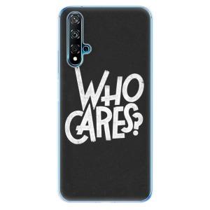 Odolné silikonové pouzdro iSaprio - Who Cares na mobil Huawei Nova 5T / Honor 20