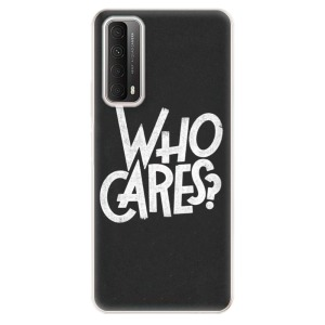 Odolné silikonové pouzdro iSaprio - Who Cares na mobil Huawei P Smart 2021