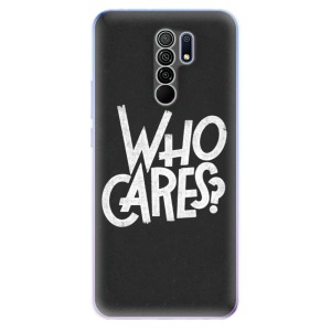 Odolné silikonové pouzdro iSaprio - Who Cares na mobil Xiaomi Redmi 9