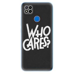 Odolné silikonové pouzdro iSaprio - Who Cares na mobil Xiaomi Redmi 9C