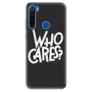 Odolné silikonové pouzdro iSaprio - Who Cares na mobil Xiaomi Redmi Note 8T