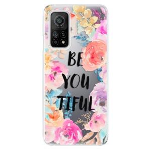 Odolné silikonové pouzdro iSaprio - BeYouTiful na mobil Xiaomi Mi 10T / Xiaomi Mi 10T Pro