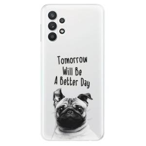 Odolné silikonové pouzdro iSaprio - Better Day 01 na mobil Samsung Galaxy A32 5G