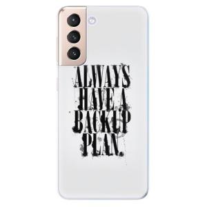 Odolné silikonové pouzdro iSaprio - Backup Plan na mobil Samsung Galaxy S21 5G