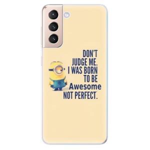 Odolné silikonové pouzdro iSaprio - Be Awesome na mobil Samsung Galaxy S21 5G