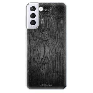 Odolné silikonové pouzdro iSaprio - Black Wood 13 na mobil Samsung Galaxy S21 Plus 5G