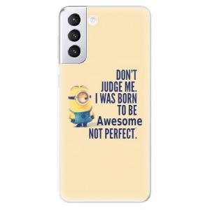 Odolné silikonové pouzdro iSaprio - Be Awesome na mobil Samsung Galaxy S21 Plus 5G
