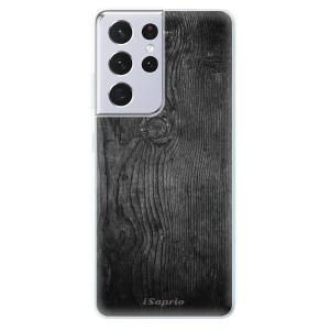 Odolné silikonové pouzdro iSaprio - Black Wood 13 na mobil Samsung Galaxy S21 Ultra 5G
