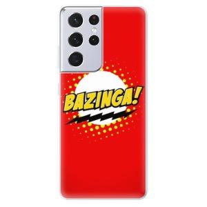 Odolné silikonové pouzdro iSaprio - Bazinga 01 na mobil Samsung Galaxy S21 Ultra 5G