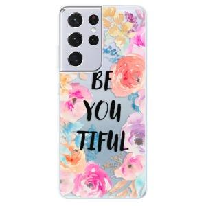 Odolné silikonové pouzdro iSaprio - BeYouTiful na mobil Samsung Galaxy S21 Ultra 5G