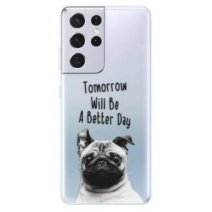 Odolné silikonové pouzdro iSaprio - Better Day 01 na mobil Samsung Galaxy S21 Ultra 5G