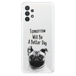 Odolné silikonové pouzdro iSaprio - Better Day 01 na mobil Samsung Galaxy A32 LTE