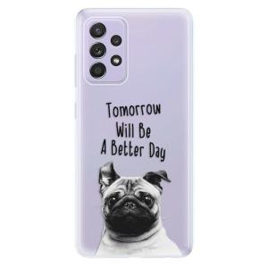 Odolné silikonové pouzdro iSaprio - Better Day 01 na mobil Samsung Galaxy A52 / A52 5G
