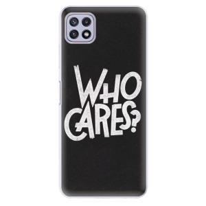 Odolné silikonové pouzdro iSaprio - Who Cares na mobil Samsung Galaxy A22 5G