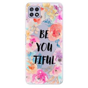Odolné silikonové pouzdro iSaprio - BeYouTiful na mobil Samsung Galaxy A22 5G