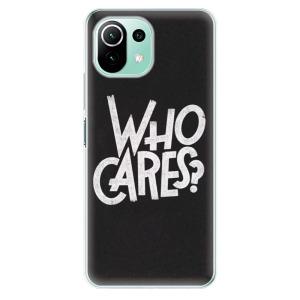 Odolné silikonové pouzdro iSaprio - Who Cares na mobil Xiaomi Mi 11 Lite / Xiaomi 11 Lite 5G NE