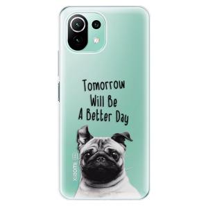 Odolné silikonové pouzdro iSaprio - Better Day 01 na mobil Xiaomi Mi 11 Lite / Xiaomi 11 Lite 5G NE