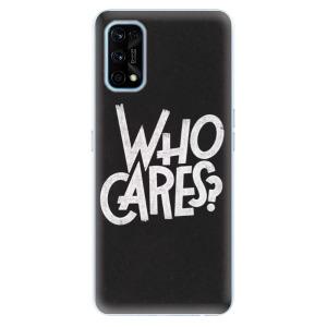 Odolné silikonové pouzdro iSaprio - Who Cares na mobil Realme 7 Pro
