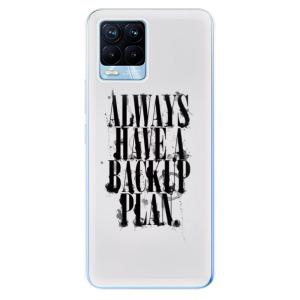 Odolné silikonové pouzdro iSaprio - Backup Plan na mobil Realme 8 / Realme 8 Pro