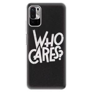 Odolné silikonové pouzdro iSaprio - Who Cares na mobil Xiaomi Redmi Note 10 5G / Xiaomi Poco M3 Pro 5G